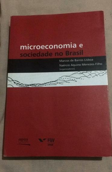 Livro Microeconomia E Sociedade No Brasil, Marcos Lisboa
