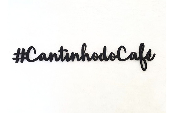 Placa Frase Decorativa Cantinho Do Café Mdf