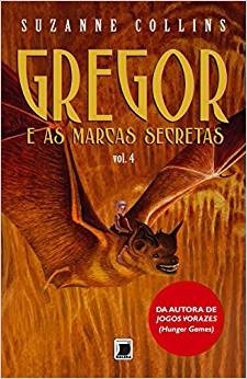 Gregor - E As Marcas Secretas - Suzanne Collins