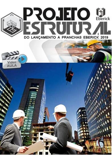 (eberick-projeto Estrutural Do Lançamento A Pranchas 2019)