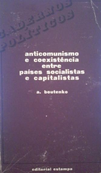 Anticomunismo E Coexistência Entre Países Socialistas E Capi