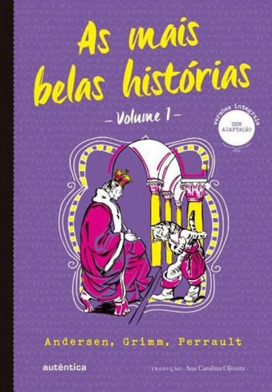 As Mais Belas Histórias Volume 1 (clássicos Autêntica