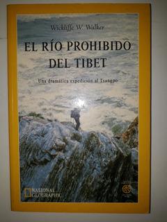 El Rio Prohibido Del Tibel - Wickliffe Walker