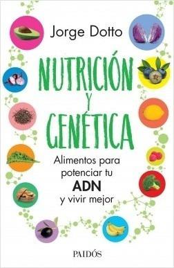 Nutricion Y Genetica - Jorge Dotto