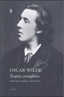 Teatro Completo. Oscar Wilde. Editorial Losada