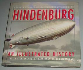 Livro Dirigivel Hindenburg An Illustrated History (inglês)