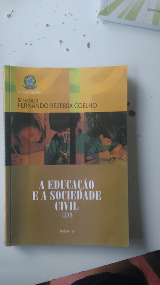 Livro - A Educação E A Sociedade