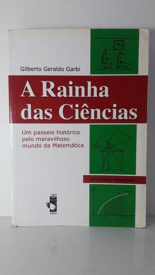 Livro A Rainha Das Ciências Gilberto Geraldo Garbi