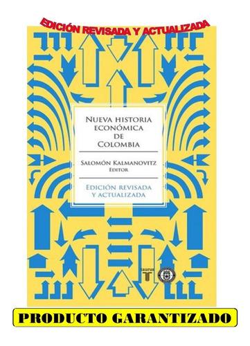 Nueva Historia Económica De Colombia ( Libro Nuevo Original)