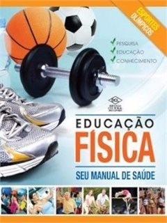 Educação Fisica Seu Manual De Saude Dcl