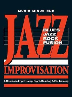 Jazz Improvisation: Blues, Jazz, Rock, Fusion : La Course