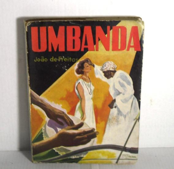 Livro Umbanda João De Freitas Original Raro Esgotado