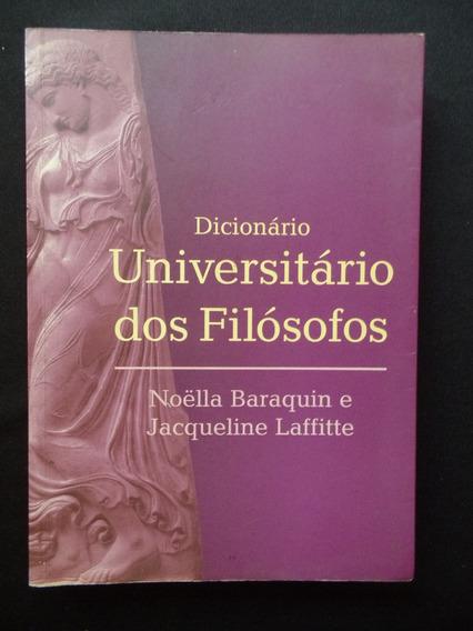 Baraquin / Laffitte - Dicionário Universitário Dos Filósofos