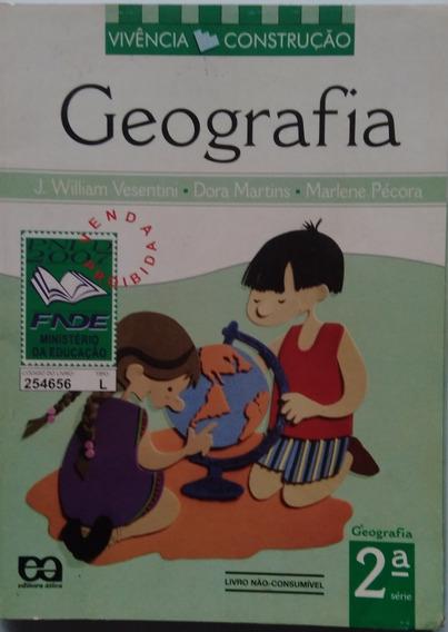Geografia 2° Série Ensino Fundamental Vivencia Construção