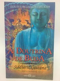 A Doutrina De Buda - Siddharta Gautama