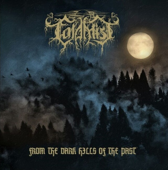 Cold Mist: From The Dark Hills Of The Past - Cd