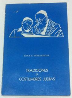 Tradiciones Y Costumbres Judías Erna C Schlesinger Ed Israel
