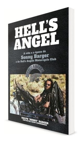 Livro Livro Hells Angel A Vida E A E Ralph Barger
