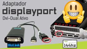Displayport Bizlink Dvi-d Dual Link Adapter Ativo Eyefinity