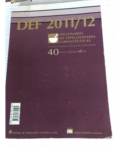Livro Def - Dicionário De Esp. Farmac..2011/12
