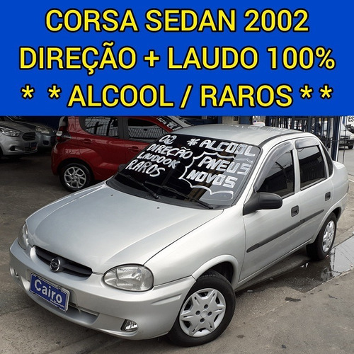 Corsa Sedan 2002 8valvulas Direção Vidros Travas Laudo Ok