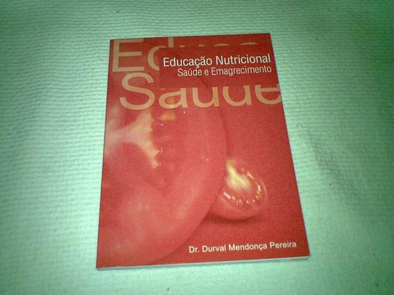 Livro ,,, Educaçao Nutricional Saude E Emagrecimento