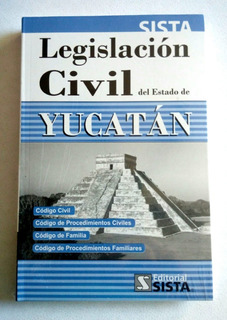 Legislación Civil Para El Estado De Yucatán 2019