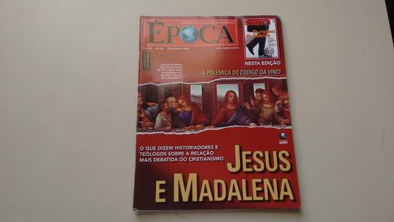 Revista Época 344 Jesus Madalena Bíblia Da Vinci J582
