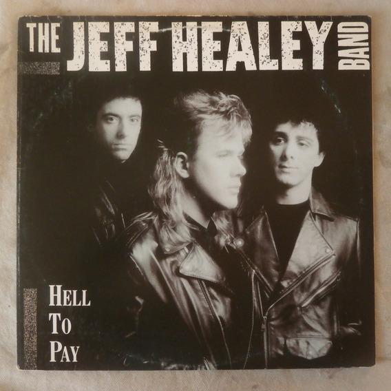 Lp The Jeff Healey Band 1990 Hell To Pay, Vinil Seminovo