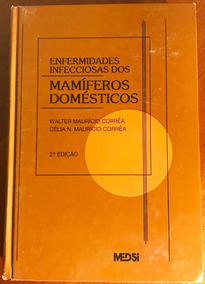 Livro Enfermidades Infecciosas Dos Mamíferos Domésticos 2ªed