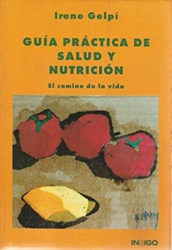 Guia Practica De Salud Y Nutricion