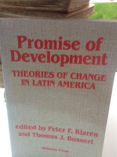 Promise Of Development Peter F. Klaren Y Thomas J. Bossert