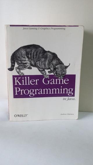 Killer Game Programming In Java - Importado (inglês)