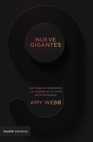 Libro Nueve Gigantes - Amy Webb