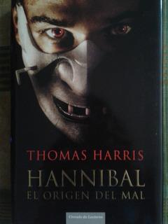 Libro Hannibal El Origen Del Mal Por Thomas Harris
