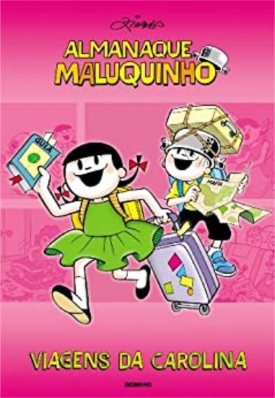 Almanaque Maluquinho Viagens Da Carolina