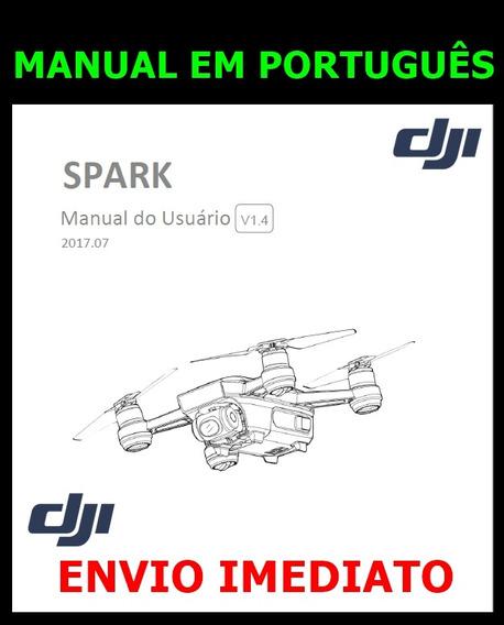 Manual Em Português Dji Spark V1.4 - Envio Imediato