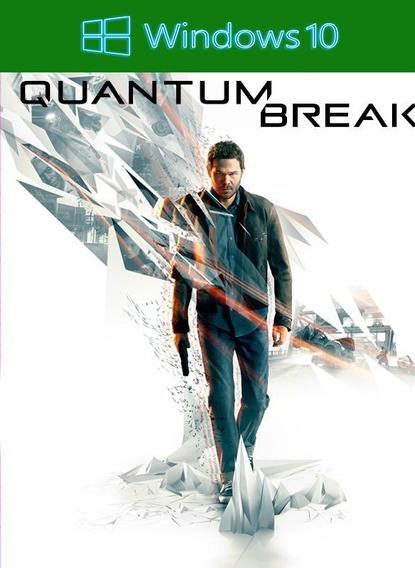 Quantum Break Pc - Windows 10 Key (envio Flash)