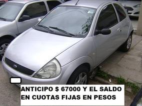 Ford Ka 1.6 Action Anticipo Y Cuotas En $