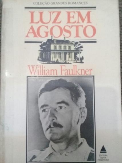 Livro Luz Em Agosto - William Faulkner