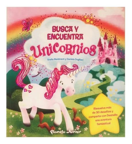 Imagen 1 de 3 de Busca Y Encuentra Unicornios - Planeta Infantil