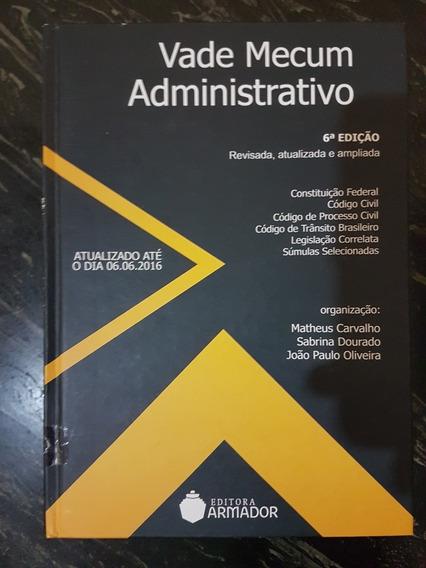Vade Mecum Administrativo Mateus Carvalho Ed. Armador