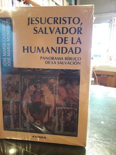 Jesucristo, Salvador De La Humanidad. Biblia. Salvación