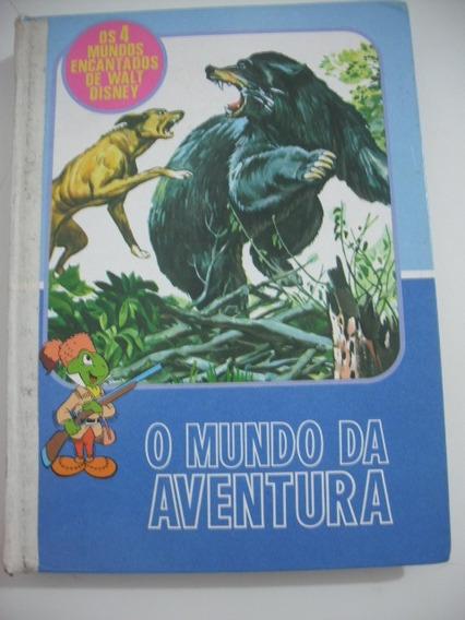 Livro Walt Disney O Mundo Da Aventura Abril Antigo