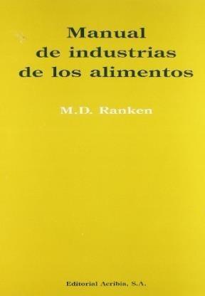 Libro Manual De Industrias De Los Alimentos De M.d. Ranken