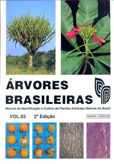 Arvores Brasileiras - Vol 3 - Plantarum