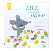 Lili, Está Na Hora! (capa Dura)