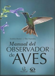 Manual Del Observador De Aves Libro Tito Narosky Bosso