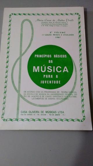 Livro Principios Básicos Da Música P/ A Juventude Vol 2
