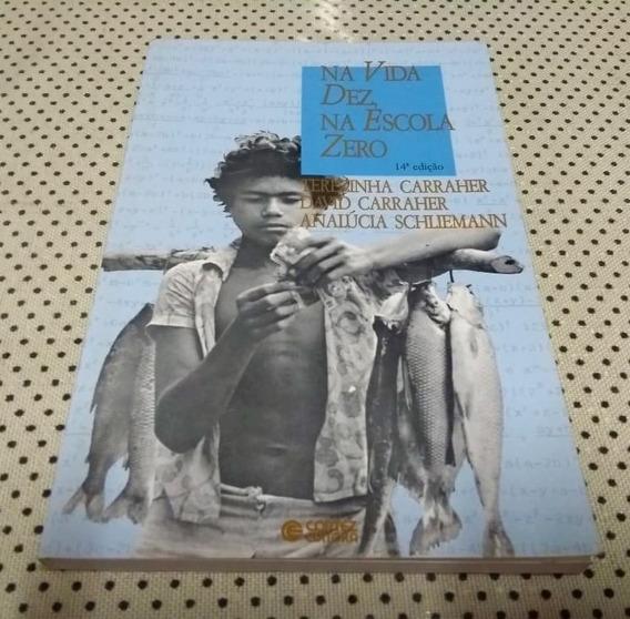 Livro Na Vida Dez, Na Escola Zero